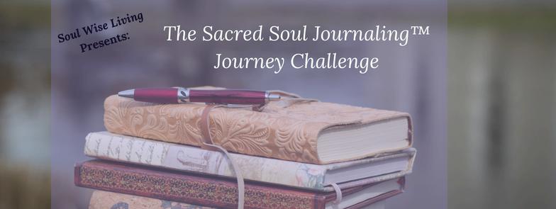 Challenge – Sacred Soul Journaling