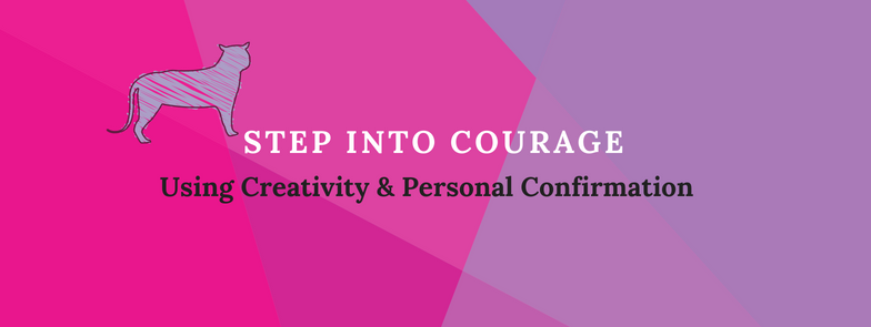 CREATIVITY EVENT: Step into Courage
