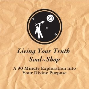 Special Event: Soul~Play Workshop: An Exploration Into Your Divine Purpose